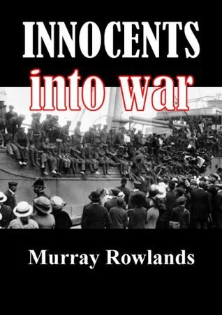 Innocents Into War  by  Murray Rowlands