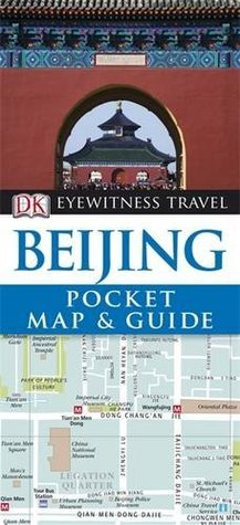 DK Eyewitness Pocket Map and Guide: Beijing  by  Collectif