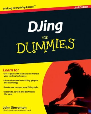 DJing For Dummies®  by  John Steventon