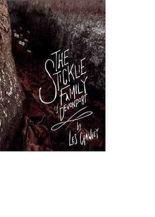 The Sticklie Family of Devonport  by  Les Crawley