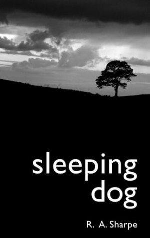 Sleeping Dog  by  R.A. Sharpe