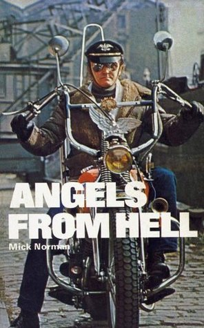 Angels From Hell Mick Norman