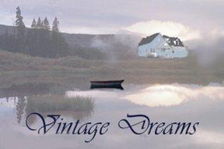 Vintage Dreams  by  Linda Shaw
