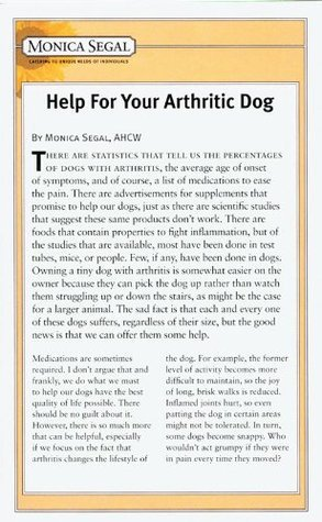 Help For Your Arthritic Dog  by  Monica Segal
