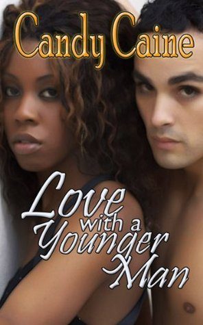 Love With A Younger Man  by  Candy Caine