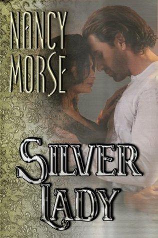 Silver Lady  by  Nancy Morse