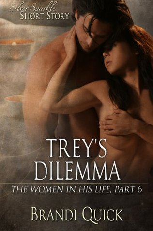 Treys Dilemma Brandi Quick