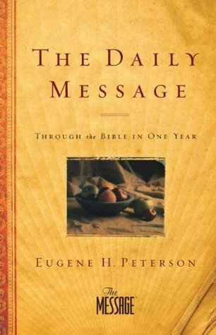 The Daily Message  by  Eugene H. Peterson