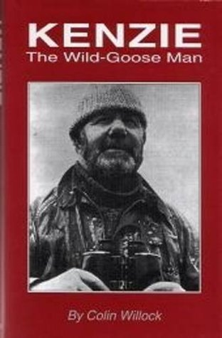 Kenzie: The Wild-Goose Man  by  Colin Willock