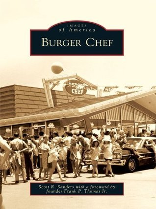 Burger Chef Scott R. Sanders