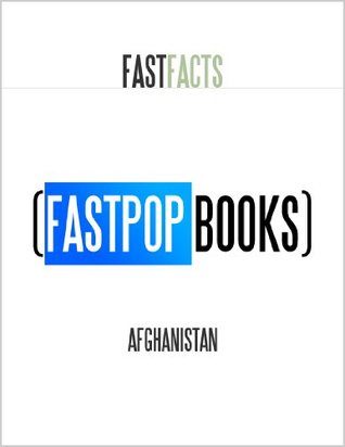 Afghanistan (FastPop Books Fast Facts)  by  Central Intelligence Agency (C.I.A.)