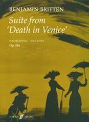Suite from Death in Venice: For orchestra : op.88a - score  by  Benjamin Britten