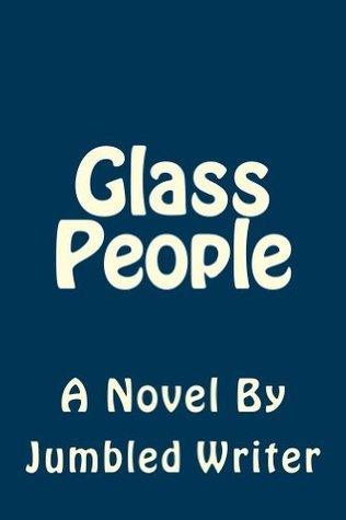 Glass People Jumbled Writer