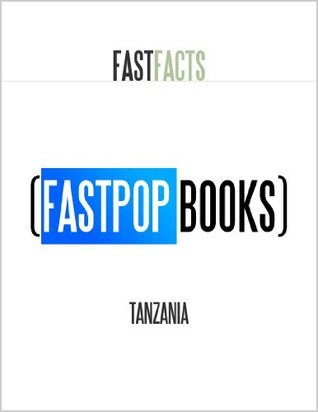 Tanzania (FastPop Books Fast Facts) Central Intelligence Agency (C.I.A.)