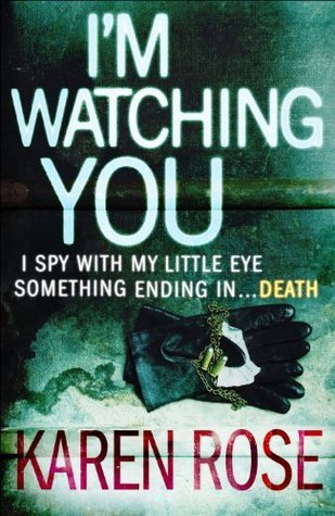 Im Watching You (The Chicago Series Book 2) Karen      Rose