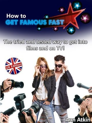 Get Famous Fast  by  A.K. Atkin