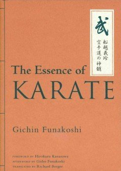 The Essence of Karate  by  Gichin Funakoshi
