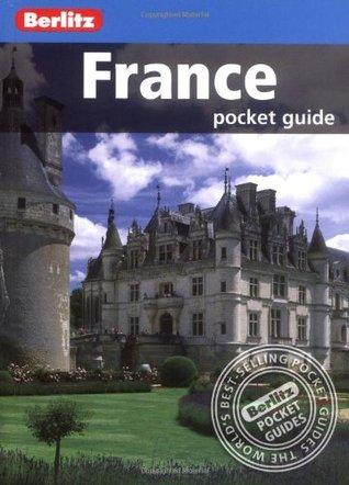 Berlitz: France Pocket Guide Berlitz Publishing Company