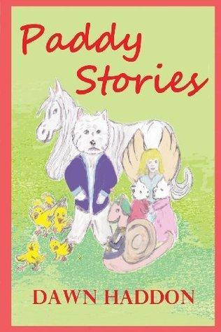 Paddy Stories  by  Dawn Haddon