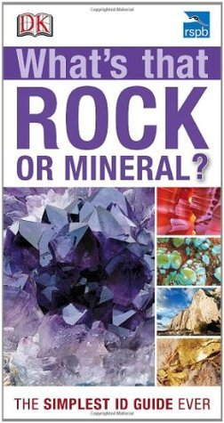 RSPB Whats that Rock or Mineral?  by  Tom Jackson