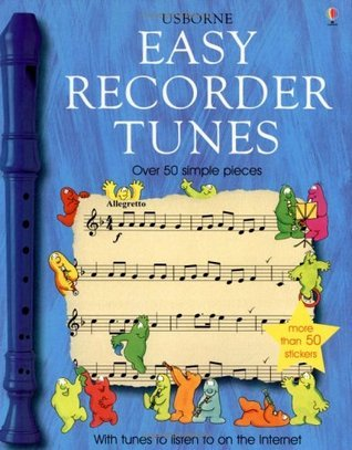 Easy Recorder Tunes  by  Anthony Marks