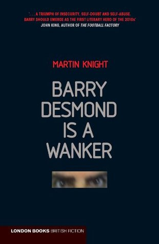 Barry Desmond is a Wanker  by  Martin Knight