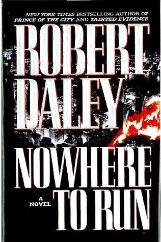 Nowhere To Run Robert Daley