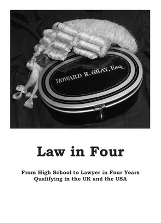 Law In Four  by  Howard Gray