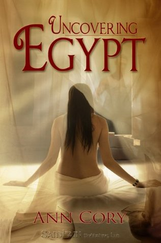 Uncovering Egypt  by  Ann Cory