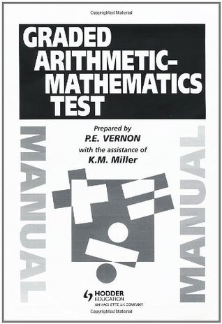 Graded Arithmetic-Mathematics Test Teachers Manual Philip Vernon