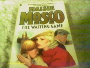 The Waiting Game  by  Maisie Mosco