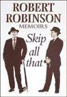 Skip All That  by  Robert Robinson