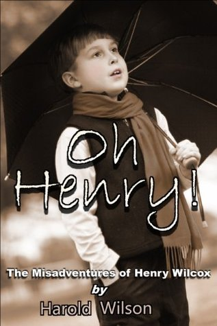 Oh Henry!  by  Harold Wilson