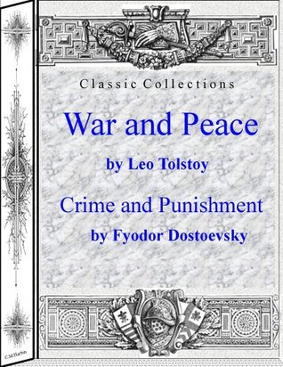 War and Peace/Crime and Punishment  by  Leo Tolstoy