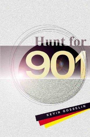 Hunt for 901  by  Kevin Gosselin