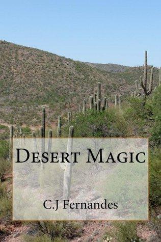 Desert Magic C J Fernandes