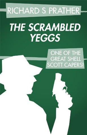 Scrambled Yeggs Richard S. Prather