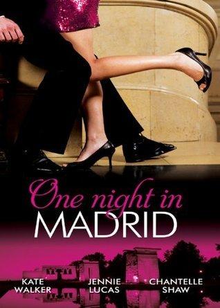 One Night in Madrid: Spanish Billionaire, Innocent Wife / The Spaniards Defiant Virgin / The Spanish Dukes Virgin Bride  by  Kate Walker