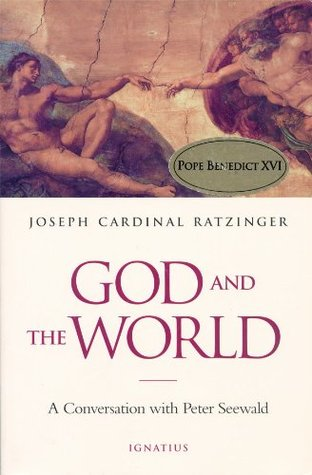 God and the World: Believing and Living in Our Time  by  Peter Seewald