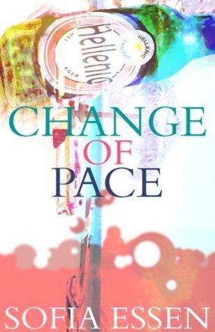 Change of Pace Sofia Essen