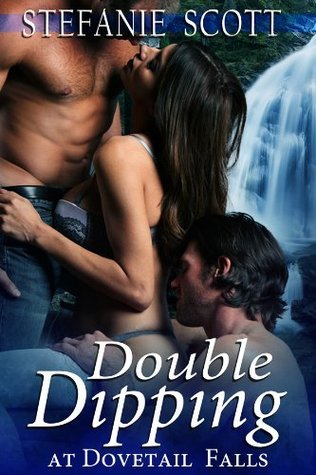 Double Dipping at Dovetail Falls Stefanie Scott