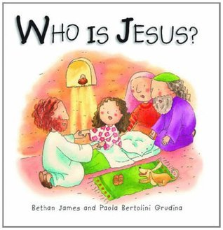 Who Is Jesus? Bethan James