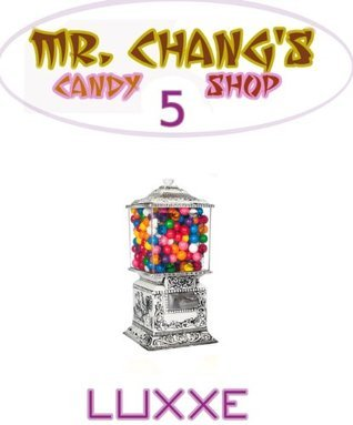 Mr. Changs #5  by  LuxXE