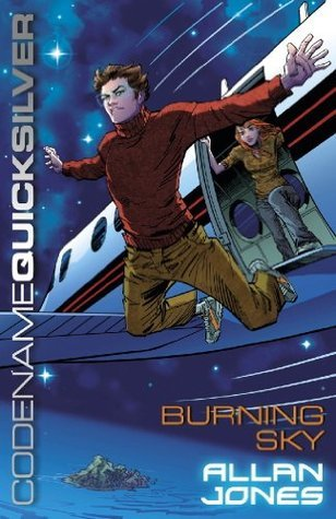 Burning Sky (Codename Quicksilver #3)  by  Allan Frewin Jones