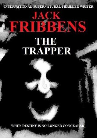 The Trapper Jack Fribbens