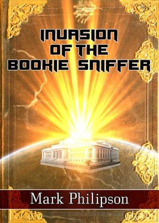 Invasion of the Bookie Sniffer  by  Mark Philipson