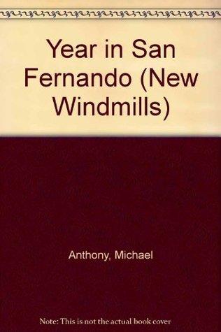 Year In San Fernando Michael Anthony