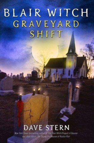 Blair Witch: Graveyard Shift D.A. Stern
