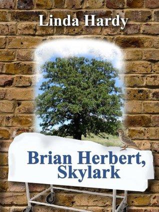 Brian Herbert, Skylark  by  Linda Hardy
