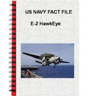 US Navy Fact File E-2 HawkEye  by  U.S. Navy
